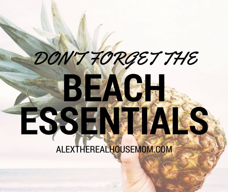 Don't Forget the Beach Essentials